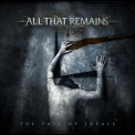 All That Remains - The Fall Of Ideals '2006